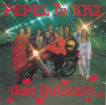 018 CD PEPEL IN KRI Dan ljubezni (1999) THE BEST OF !!!