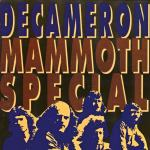 Decameron ‎– Mammoth Special  (CD)