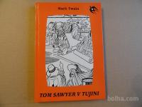 MARK TWAIN, TOM SAWYER V TUJINI