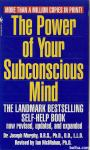 The Power of Your Sunconscious Mind / Dr. Joseph Murphy
