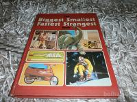 THE BIGGEST SMALLEST FASTEST STRANGEST BOOK