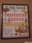 The big book of business games John Newstrom